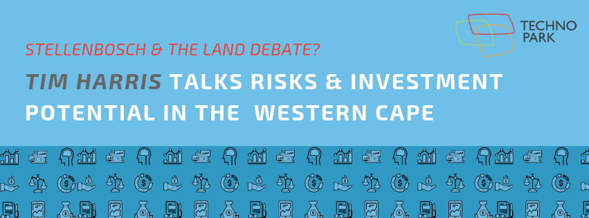 Questions of Land and Investment in Stellenbosch with Tim Harris